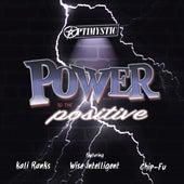 Power to the Positive de Optimystic