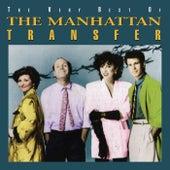 The Very Best Of Manhattan Transfer von The Manhattan Transfer