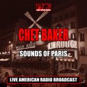 Sounds of Paris (Live) von Chet Baker