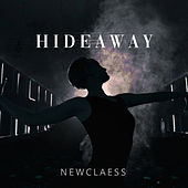 Hideaway (With JVZEL) von Newclaess