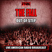 Out of Step (Live) von The Fall