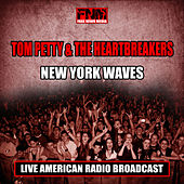 New York Waves (Live) by Tom Petty