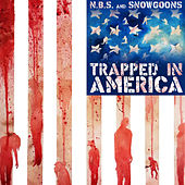 Trapped In America by N.B.S.