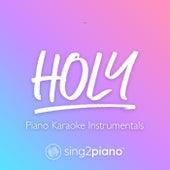 Holy (Piano Karaoke Instrumentals) de Sing2Piano (1)