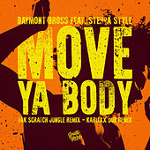 Move Ya Body feat. Steppa Style by Baymont Bross