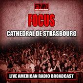 Cathedral De Strasbourg (Live) de Focus