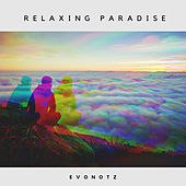 Relaxing Paradise by Evonotz
