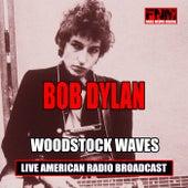 Woodstock Waves (Live) de Bob Dylan