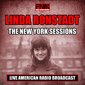The New York Sessions (Live) von Linda Ronstadt