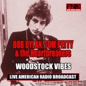 Woodstock Vibes (Live) de Bob Dylan