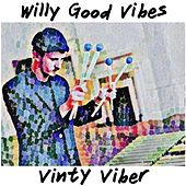 Vinty Viber de Willy Good Vibes
