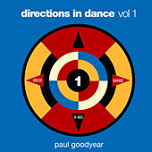 Directions In Dance, Vol. 1 Paul Goodyear de Various Artists