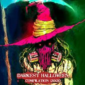 Darkest Halloween Compilation 2020 by Amore Ad Lunam, Darkcell, The Black Capes, Dance My Darling, Basszilla, Cattac, Extize, SynthAttack, Auger, Freak Injection, Xordia, Fallcie, Apryl, BLACKBOOK, TOAL, Third Realm, Antibody, The Silverblack, Suppressor, ASHES'N'ANDROID, Dust in Mind, Sickret