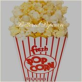 Buttered Popcorn by The Honeycombs, Jane Froman, Toni Dee, The Vows, Eden Kane, The Revelettes, The Collins Kids, Chris Montez, Lee Elliott