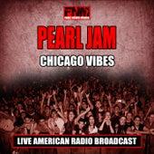 Chicago Vibes (Live) de Pearl Jam