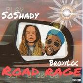 Roadrage by So Shady