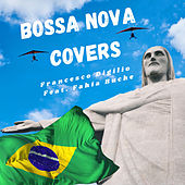 Bossa Nova Covers by Francesco Digilio