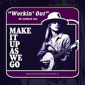 Workin' Out by Lindsay Ell