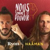 Nous sommes le pouvoir (feat. Naâman) von Ryon