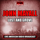 Lost and Grove (Live) von John Mayall