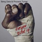 Everyone Stand Up de Bang Data