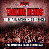 The San Francisco Sessions (Live) von Talking Heads