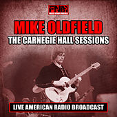 The Carnegie Hall Sessions (Live) de Mike Oldfield