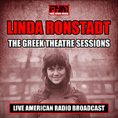 The Greek Theatre Sessions (Live) von Linda Ronstadt