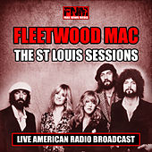 The St Louis Sessions (Live) by Fleetwood Mac