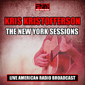 The New York Sessions (Live) by Kris Kristofferson
