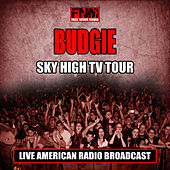 Sky Hight TV Tour (Live) by Budgie