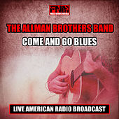 Come and Go Blues (Live) de The Allman Brothers Band