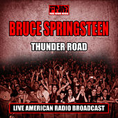 Thunder Road (Live) di Bruce Springsteen