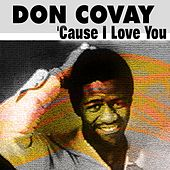 Don Covay 'Cause I Love You (30 Tracks) by Don Covay