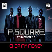 Chop My Money by P-Square