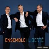 Liberté by Ensemble