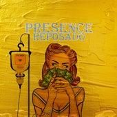 Reposado by Presence