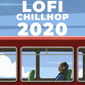 LOFI CHILLHOP 2020 de Various Artists