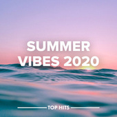 Summer Vibes Hits by Various Artists