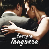 Energía Tanguera von Various Artists