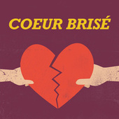 Coeur Brisé fra Various Artists