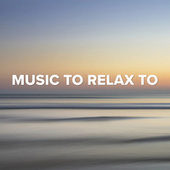 Music to relax to de Various Artists