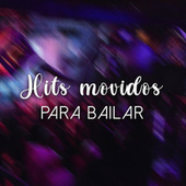 Hits movidos para bailar de Various Artists