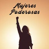 Mujeres Poderosas de Various Artists