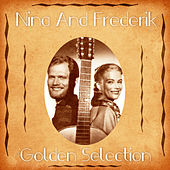 Golden Selection (Remastered) de Nina & Frederik
