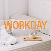 Workday by Various Artists