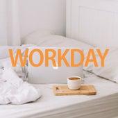 Workday von Various Artists