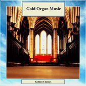 Golden Classics. Gold Organ Music by Dmitry Ruzanov