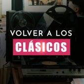 Volver A Los Clásicos von Various Artists