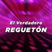 El Verdadero Reguetón von Various Artists
